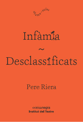INFÀMIA/DESCLASSIFICATS