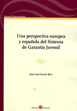 DESCARGAR UNA PERSPECTIVA EUROPEA Y ESPAÑOLA DEL SISTEMA DE GARANTIA JUVENIL