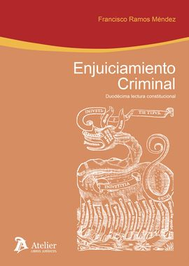 DESCARGAR ENJUICIAMIENTO CRIMINAL : DUODÉCIMA LECTURA CONSTITUCIONAL