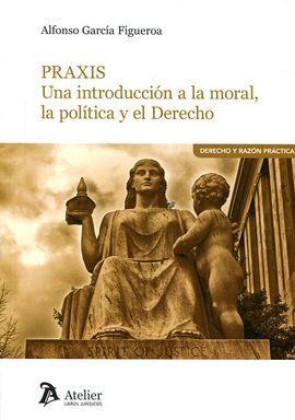 DESCARGAR PRAXIS. UNA INTRODUCCIÓN A LA MORAL LA POLITICA Y E
