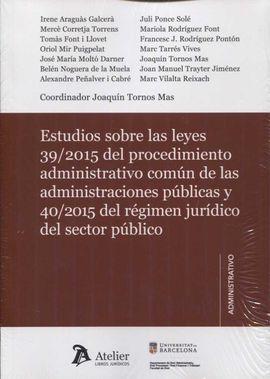 DESCARGAR ESTUDIOS SOBRE LAS LEYES 39/2015 DEL PROCEDIMIENTO ADMINISTRATIVO COMÚN Y 40/201