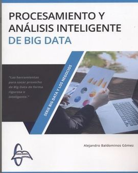 DESCARGAR PROCESAMIENTO Y ANALISIS INTELIGENTE DE BIG DATA