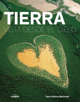 DESCARGAR LA TIERRA VISTA DESDE EL CIELO (EDICION 2017)
