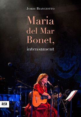 MARIA DEL MAR BONET, INTENSAMENT