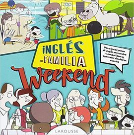 INGLÉS EN FAMILIA. WEEKEND