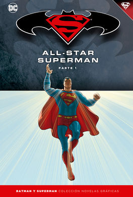 BATMAN Y SUPERMAN - COLECCIÓN NOVELAS GRÁFICAS NÚMERO 07: ALL-STAR SUPERMAN (PAR