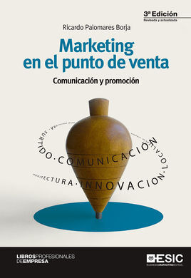 MARKETING EN EL PUNTO DE VENTA (3ª EDICION)