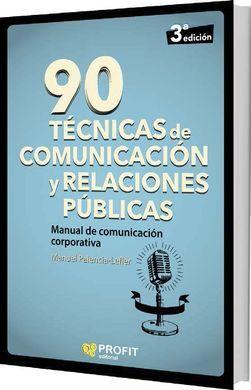 DESCARGAR 90 TECNICAS DE COMUNICACION Y RELACIONES PUBLICAS: