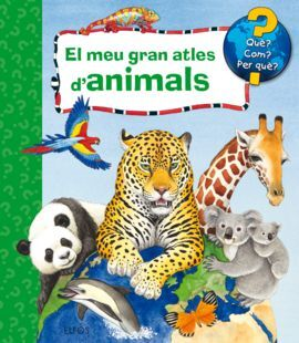 EL MEU GRAN ATLES D'ANIMALS