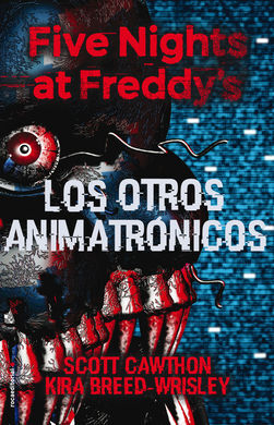 FIVE NIGHTS AT FREDDY'S. LOS OTROS ANIMA