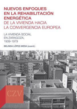DESCARGAR NUEVOS ENFOQUES EN LA REHABILITACIÓN ENERGÉTICA DE LA VIVIENDA HACIA LA CONVERGENCIA EUROPEA