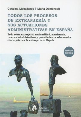 DESCARGAR TODOS LOS PROCESOS DE EXTRANJERÍA Y SUS ACTUACIONES ADMINISTRATIVAS EN ESPAÑA