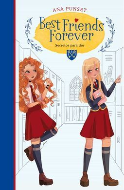 BEST FRIENDS FOREVER 2. SECRETOS PARA DO