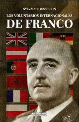 LOS VOLUNTARIOS INTERNACIONALES DE FRANCO