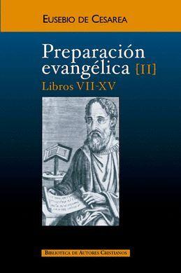 DESCARGAR PREPARACIÓN EVANGÉLICA. II. LIBROS VII-XV