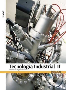 DESCARGAR ORIENTACIONES Y SOLUCIONARIO TECNOLOGÍA INDUSTRIAL II