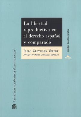 DESCARGAR LA LIBERTAD REPRODUCTIVA EN EL DERECHO ESPAÑOL Y COMPARADO