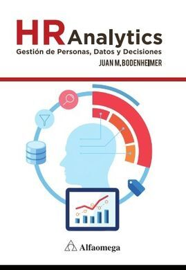 HR ANALYTICS: GESTION DE PERSONAS, DATOS Y DECISIONES