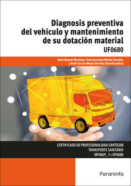 UF0680 - DIAGNOSIS PREVENTIVA DEL VEHICULO Y MANTENIMIENTO