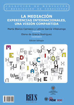 MEDIACIÓN INTERNACIONAL EXPERIENCES: A SHARED VISI