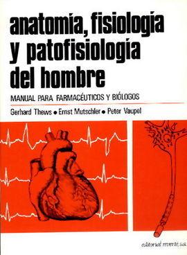 DESCARGAR ANATOMÍA, FISIOLOGÍA Y PATOFISIOLOGÍA DEL HOMBRE