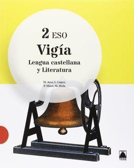 DESCARGAR VIGÍA - LENGUA CASTELLANA Y LITERATURA - 2º ESO