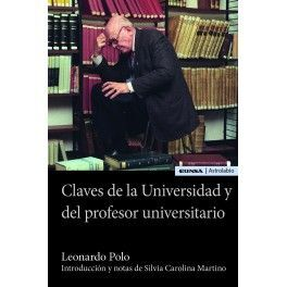 CLAVES DE LA UNIVERSIDAD Y DEL PROFESOR UNIVERSITARIO