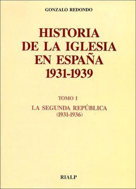 DESCARGAR HISTORIA DE LA IGLESIA EN ESPAÑA, 1931-1939 (II). LA GUERRA CIVIL