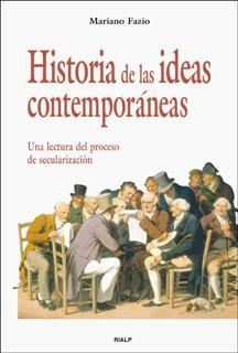 HISTORIA DE LAS IDEAS CONTEMPORÁNEAS