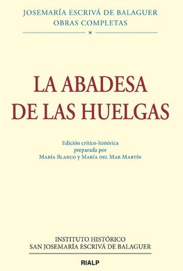 DESCARGAR LA ABADESA DE LAS HUELGAS, ED. CRÍTICO-HISTÓRICA