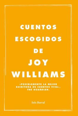 CUENTOS ESCOGIDOS DE JOY WILLIAMS