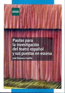 DESCARGAR PAUTAS PARA LA INVESTIGACIÓN DEL TEATRO ESPAÑOL Y SUS PUESTAS EN ESCENA
