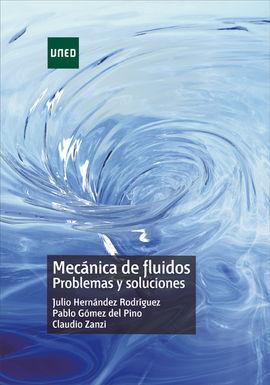 DESCARGAR MECÁNICA DE FLUIDOS. PROBLEMAS Y SOLUCIONES