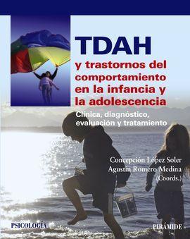 DESCARGAR TDAH Y TRASTORNOS DEL COMPORTAMIENTO EN LA INFANCIA Y LA ADOLESCENCIA