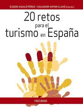 DESCARGAR 20 RETOS PARA EL TURISMO EN ESPAÑA