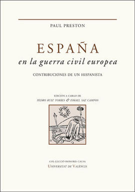 ESPAÑA EN LA GUERRA CIVIL EUROPEA