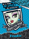 MONSTER HIGH. FRANKIE