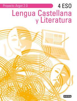 DESCARGAR LENGUA CASTELLANA Y LITERATURA 4º ESO. PROYECTO ARGOT 2.0