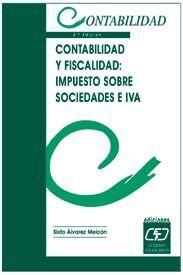 DESCARGAR CONTABILIDAD Y FISCALIDAD: IMPUESTO SOBRE SOCIDADES E IVA