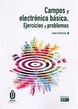 DESCARGAR CAMPOS Y ELECTRÓNICA BÁSICA. EJERCICIOS Y PROBLEMA