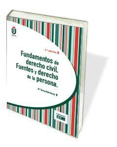 DESCARGAR FUNDAMENTOS DE DERECHO CIVIL. FUENTES Y DERECHO DE LA PERSONA