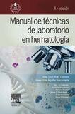 DESCARGAR MANUAL DE TÉCNICAS DE LABORATORIO EN HEMATOLOGÍA (4ª ED.)