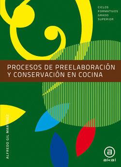 Procesos de preelaboracin y conservacin en cocina libro for Libro procesos de cocina