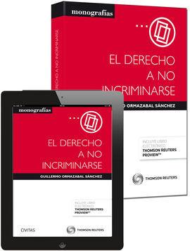 DESCARGAR EL DERECHO A NO INCRIMINARSE (PAPEL + E-BOOK)