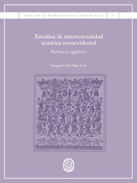 DESCARGAR ESTUDIOS DE INTERTEXTUALIDAD SEMÍTICA NOROCCIDENTAL