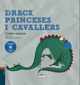 DRACS, PRINCESES I CAVALLERS