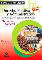 DESCARGAR T,GENERAL - DERECHO POLITICO Y ADMINISTRATIVO DE CORPORACIONES LOCALES DEL PAIS VASCO