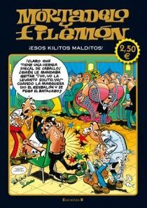 ESOS KILITOS MALDITOS (MORTADELO Y FILEMÓN)