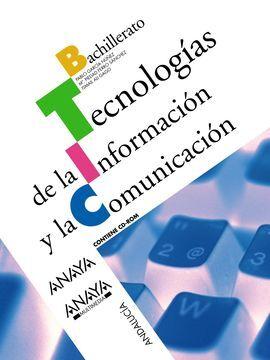 DESCARGAR TECNOLOGÍAS DE LA INFORMACIÓN Y LA COMUNICACIÓN - 2º BACH.