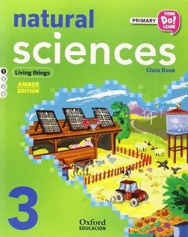 THINK DO LEARN NATURAL SCIENCE - 3RD PRIMARY - STUDENT'S BOOK: MODULE 1 AMBER